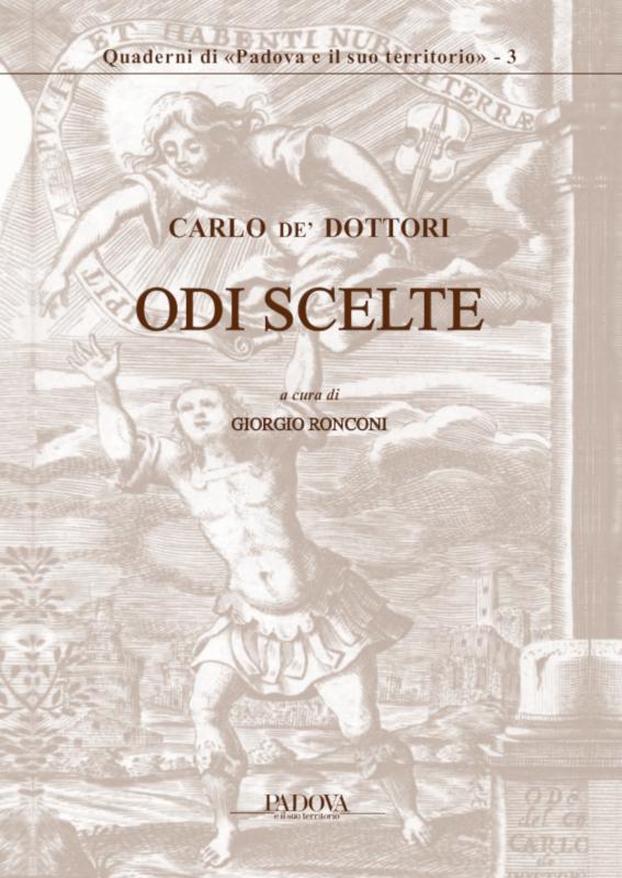 Carlo de' Dottori, ODI SCELTE